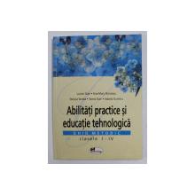 ABILITATI PRACTICE SI EDUCATIE TEHNOLOGICA - GHID METODIC , CLASELE I - IV de LUCIAN STAN ...ISABELA DUMITRU , 2007