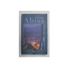 ABISA de IULIAN TANASE , 2007 , DEDICATIE *