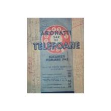 ABONATII TELEFOANE BUCURESTI SI JUD. ILFOV FEBRUARIE 1943