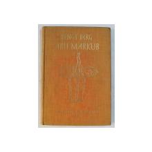 ABU MARKUB  - MIT DER FILKAMERA UNTER ELEFANTEN UND RIESENSTORCHEN von BENGT BERG , 1927