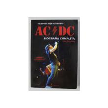 AC / DC - CELE DOUA FETE ALE GLORIEI , BIOGRAFIA COMPLETA de PAUL STENNING , 2010