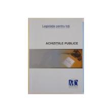 ACHIZITIILE PUBLICE , CONTRACTE , MORME DE APLICARE SI GHID DE ATRIBUIRE , EDITIA SEPTEMBRIE 2008