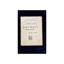 ACTORII, Drama unei lumi...de GEORGE FRANGA - BUCURESTI, 1939 *DEDICATIE