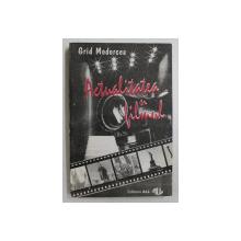 ACTUALITATEA SI FILMUL de GRID MODORCEA , 1994