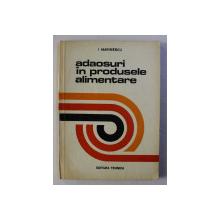 ADAOSURI IN PRODUSELE ALIMENTARE de I. MARINESCU , 1972