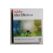 ADOBE AFTER EFFECTS 5.0  - USER GUIDE  - STANDARD VERSION AND PRODUCTION BUNDLE , 2001