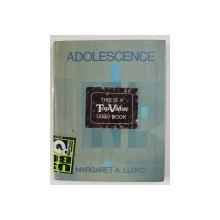 ADOLESCENCE by MARGARET A . LLOYD , 1985