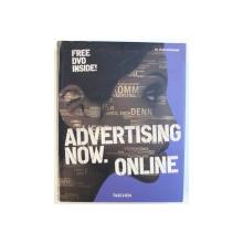 ADVERTISING NOW. ONLINE , edited by JULIUS WIEDEMANN , FREE DVD INSIDE ,  2005
