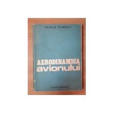 AERODINAMICA AVIONULUI de NICOLAE FLORESCU , Craiova 1984