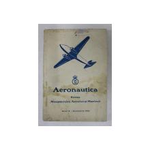 AERONAUTICA  - REVISTA MINISTERULUI AERULUI SI MARINEI , ANUL X - DECEMBRIE 1936