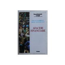 AFACERI FINANCIARE de EMILIAN M . DOBRESCU si MIHAIL VICENTIU IVAN , 2003