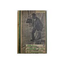 AFFAIRES , PUBLICITE ET VIE A L ' AMERICAINE par C.A. KARDAN , 1944