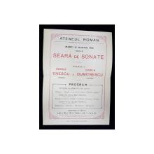 AFIS PROGRAM AL ATENEULUI ROMAN , SEARA DE SONATE , cu GEORGE ENESCU si DORIN DUMITRESCU , 15 MARTIE 1916