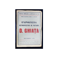 AFISUL EXPOZITIEI RETROSPECTIVE DE PICTURA D. GHIATA , IN PARCUL DE CULTURA SI ODIHNA  ' I.V. STALIN  ', OCTOMBRIE 1955