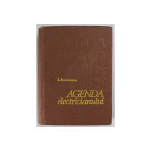 AGENDA ELECTRICIANULUI , EDITIA A III-A REVIZUITA SI COMPLETATA de EMIL PIETRAREANU , 1979