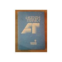 AGENDA TEHNICA de FLORIN TEODOR TANASESCU , VALERIUS STANCIU , SMARANDA NITU , CONSTANTIN NITI , Bucuresti 1990