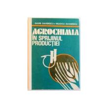 AGROCHIMIA IN SPRIJINUL PRODUCTIEI , 1987