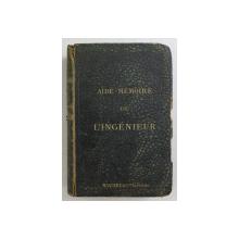 AIDE - MEMORIE DE L ' INGENIEUR par PHILIPPE HUGUENIN , 1887