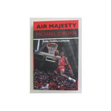 AIR MAJESTY , MICHAEL JORDAN de EMIL HOSSU - LONGIN , 2021 *MICI DEFECTE