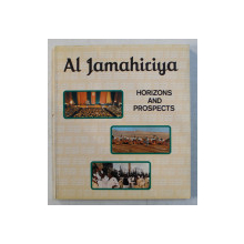 AL JAMAHIRIJA - HORIZONS AND PROSPECTS