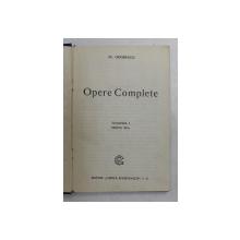 AL. ODOBESCU - OPERE COMPLETE , VOLUMUL I , 1905, PREZINTA HALOURI DE APA *