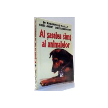 AL SASELEA SIMT AL ANIMALELOR de DR. PHILIPPE DE WAILLY, GILLES LAMBERT, CHRISTIAN BRINCOURT , 2005