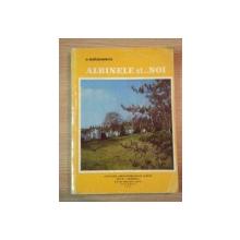 ALBINELE SI ... NOI de C. ANTONESCU  1979