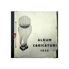ALBUM DE CARICATURI  1935  PETROSANI