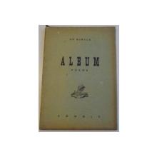 ALBUM. POEME de GH. BURDEA, CONTINE DEDICATIA AUTORULUI  1941