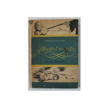 ALBUMUL CU POZE de OTILIA CAZIMIR , ILUSTRATII de D. NEGREA , 1957