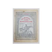 ALBUMUL ISTORIEI  ROMANILOR de N. A . CONSTANTINESCU , 1927 , CONTINE DEDICATIA AUTORULUI *