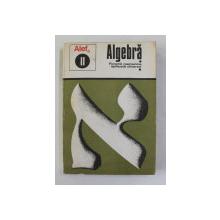 ALEF 0 - ALGEBRA II . FUNCTII NUMERICE , APLICATII DIVERSE de C. GAUTIER ...A . LENTIN , 1973