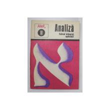 ALEF 0 - ANALIZA , II . CALCUL INTEGRAL , APLICATII de C. GAUTIER ..A. WARUSFEL , 1975