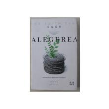 ALEGEREA de EDITH EVA EGER , 2020