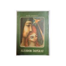 ALEODOR IMPARAT de PETRE ISPIRESCU 1980