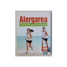 ALERGAREA  - CARTE DE ANTRENAMENT de LUCIA KUHNER si JAN KOCH , CONTINE DVD * , PREZINTA HALOURI DE APA *