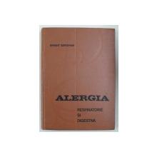 ALERGIA RESPIRATORIE SI DIGESTIVA - CLINICA - ETIOLOGIE - TRATAMENT de E . SEROPIAN , 1972
