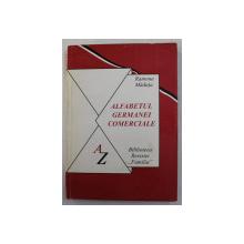 ALFABETUL GERMANEI COMERCIALE de RAMONA MADUTA , 1997