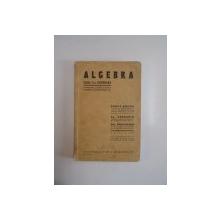 ALGEBRA. CLASA VI-A SECUNDARA de ERNEST ABASON, AL. ANDRONIC, GH. DUMITRESCU, EDITIA A III-A  1938