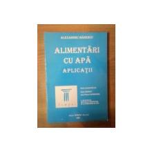 ALIMENTARI CU APA , APLICATII de ALEXANDRU MANESCU , 1998