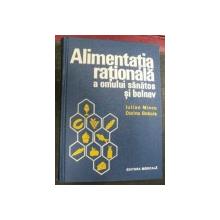 ALIMENTATIA RATIONALA A OMULUI SANATOS SI BOLNAV 1975-IULIAN MINCU,DORINA BOBOIA