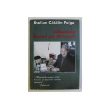 ALIMENTELE - LEACURI SAU OTRAVURI de STELIAN CATALIN FULGA , 2004