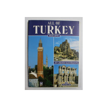 ALL OF TURKEY , ENGLISH EDITION , 205 COLOUR ILLUSTRATIONS , 1993