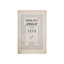 ALMANAHUL REVISTEI  ' VESELIA  '  PE ANUL 1929