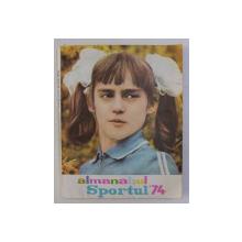 ALMANAHUL SPORTUL ' 74