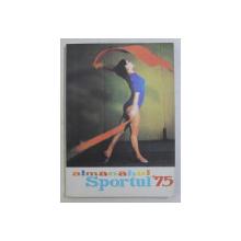 ALMANAHUL SPORTUL ' 75
