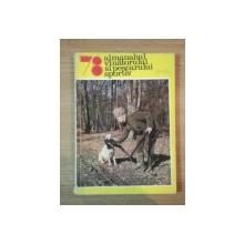 ALMANAHUL VINATORULUI SI PESCARULUI  SPORTIV 1978