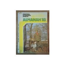 ALMANAHUL VINATORULUI SI PESCARULUI  SPORTIV 1983