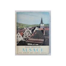 ALSACE , presentation de PHILIPPE DOLLINGER , 1955