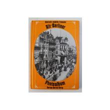 ALT - BERLINER PHOTOALBUM ( 1875 - 1933 )